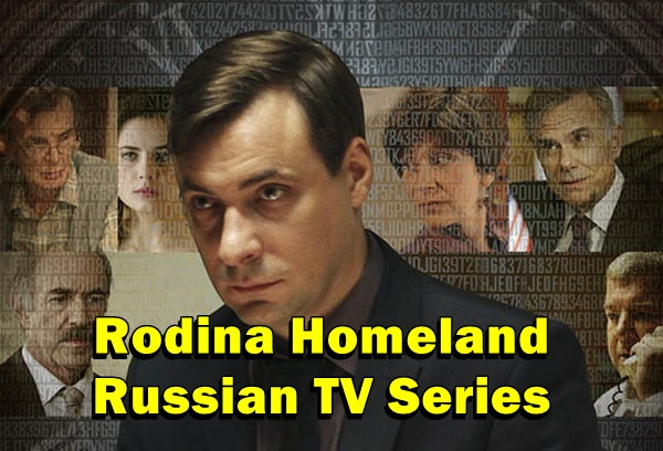 Rodina Homeland Russian TV Series