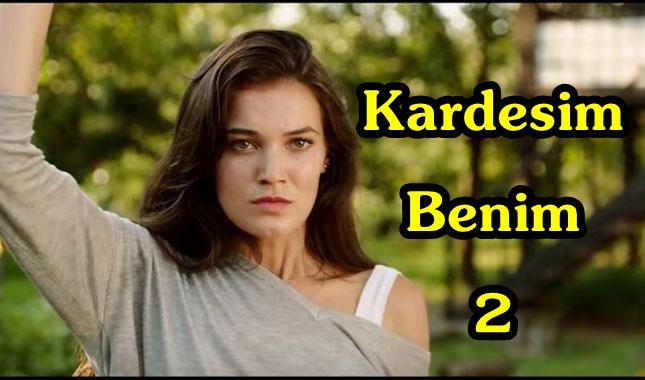 Kardeşim Benim 2 Famous Turkish Series