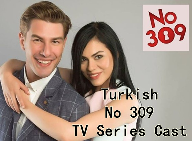 Turkish No 309 TV Series Cast