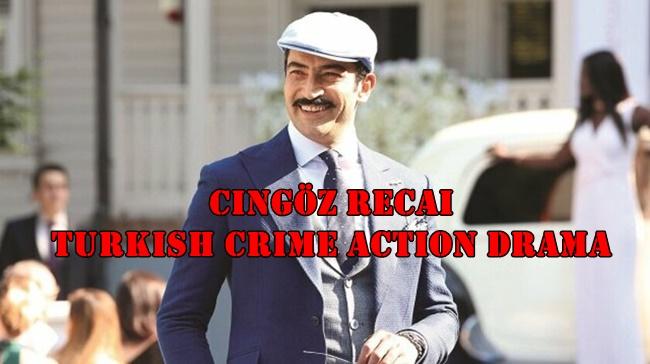 Cingöz Recai Turkish Crime Action Drama
